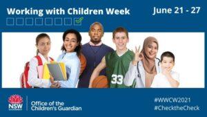 Working with Children Week is 21–27 June 2021.